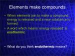 elements make compounds1