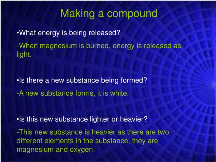 Making a compound