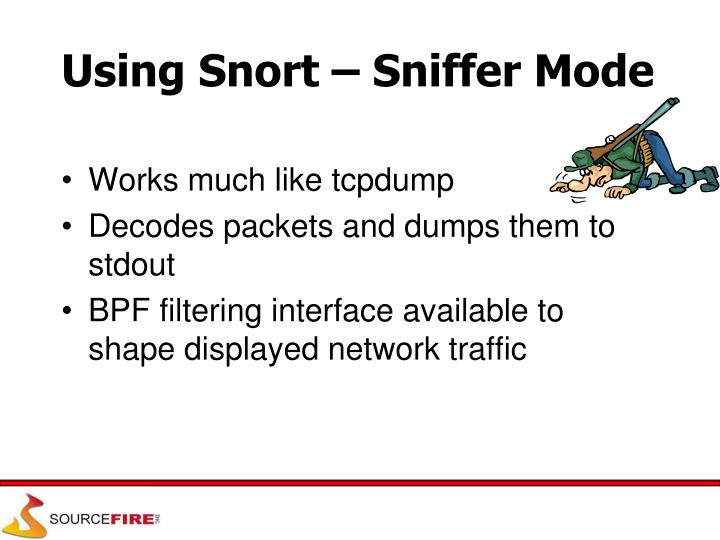 Using Snort – Sniffer Mode