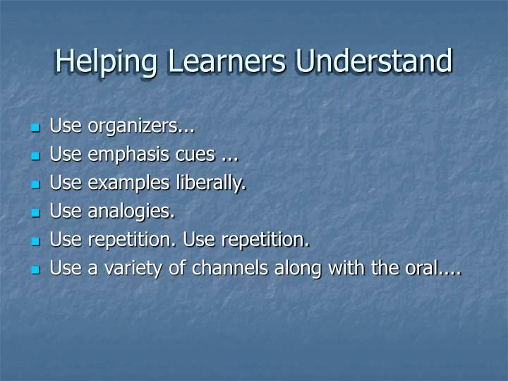 Helping Learners Understand