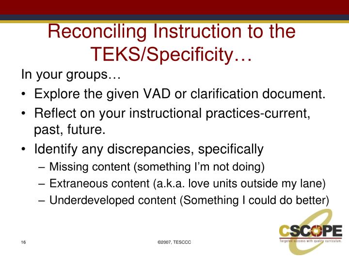 Reconciling Instruction to the TEKS/Specificity…