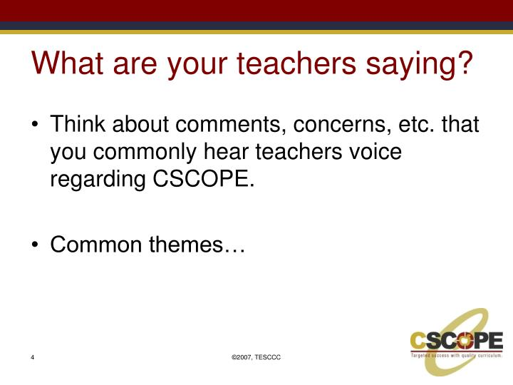 What are your teachers saying?