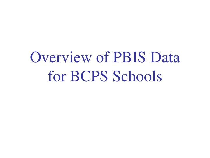 Overview of PBIS Data