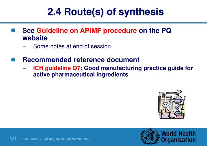 2.4 Route(s) of synthesis
