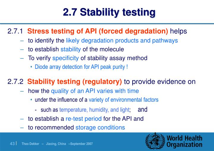 2.7 Stability testing