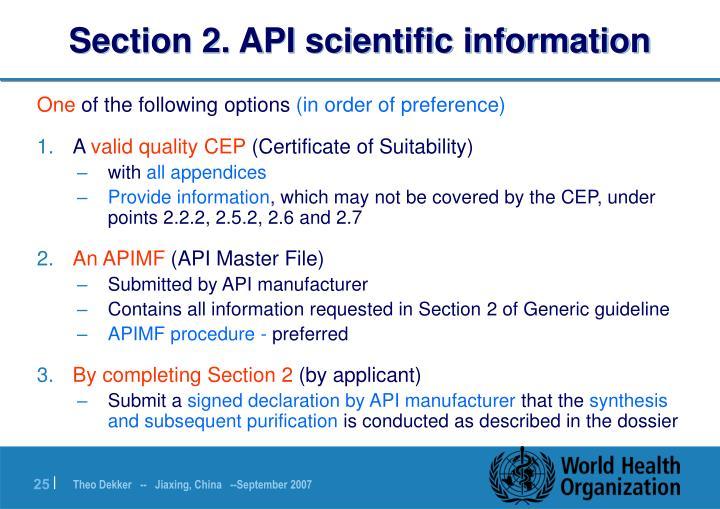 Section 2. API scientific information