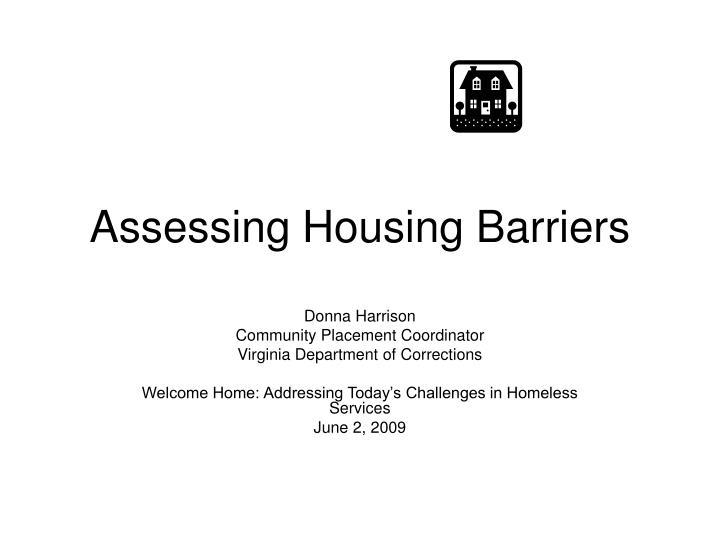 assessing housing barriers