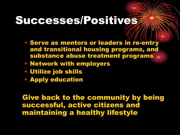 Successes/Positives