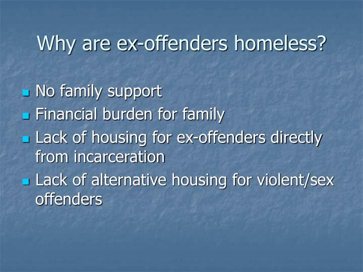 Why are ex-offenders homeless?