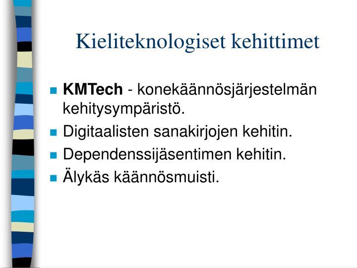 Kieliteknologiset kehittimet