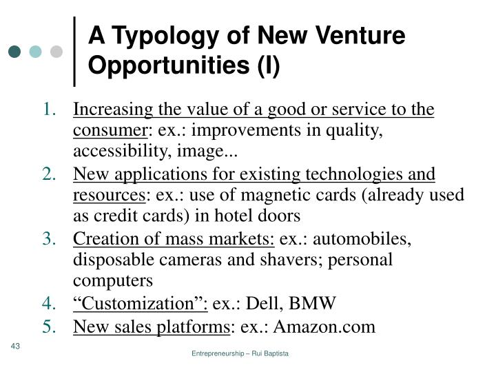 A Typology of New Venture Opportunities (I)
