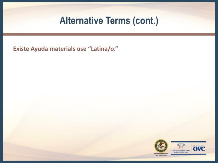 Alternative Terms (cont.)