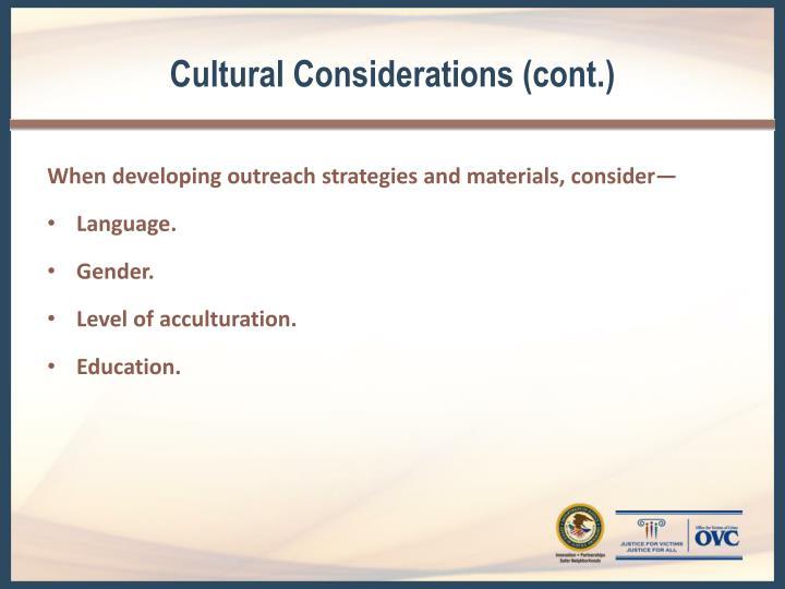 Cultural Considerations (cont.)