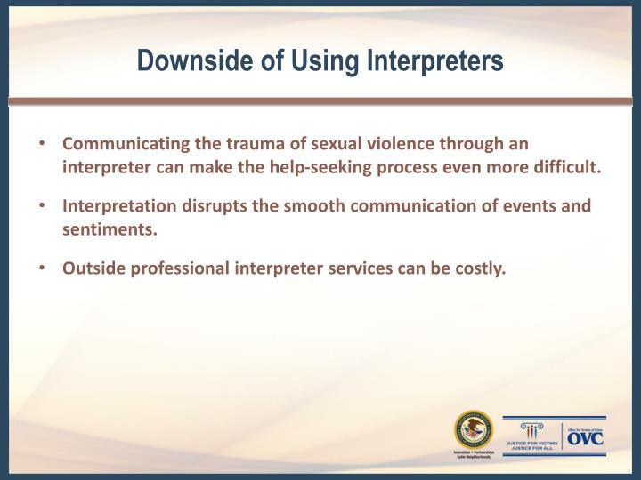 Downside of Using Interpreters