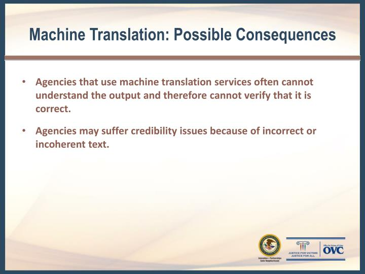 Machine Translation: Possible Consequences