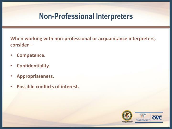 Non-Professional Interpreters