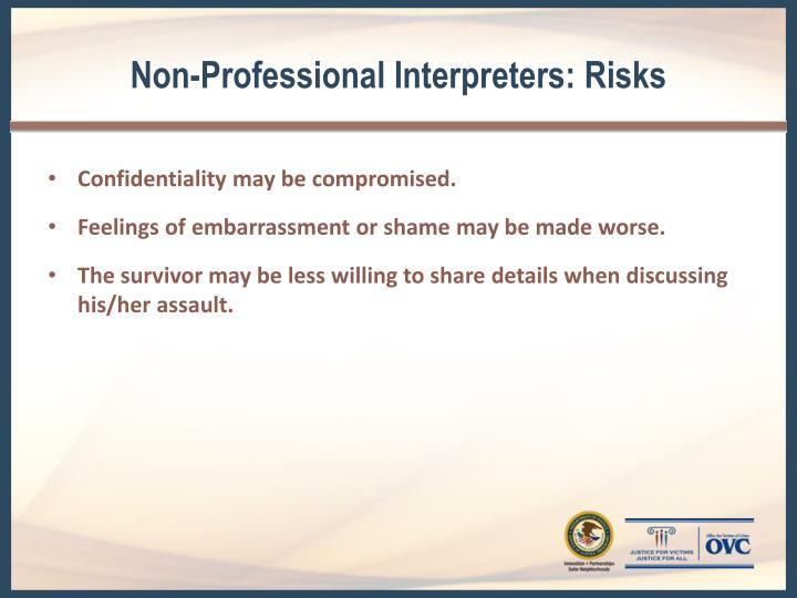 Non-Professional Interpreters: Risks