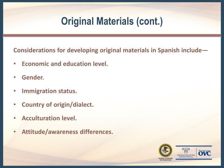 Original Materials (cont.)