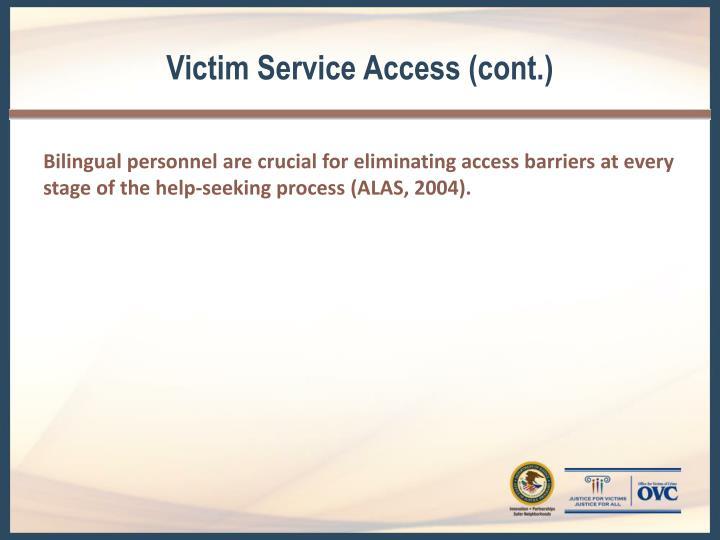 Victim Service Access (cont.)