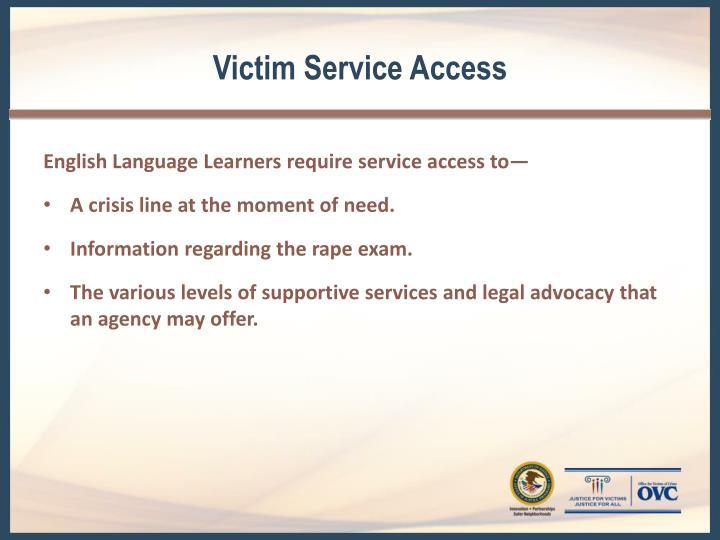 Victim Service Access