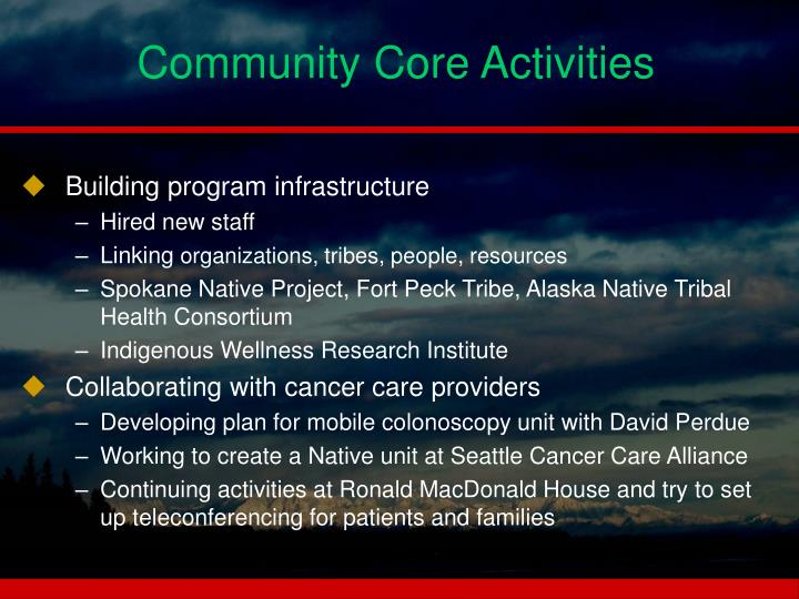 Community core activities