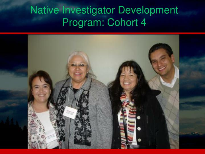Native Investigator Development Program: Cohort 4