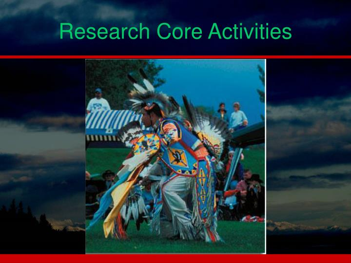 Research Core Activities