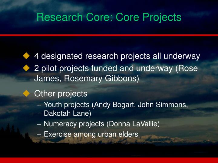 Research Core: Core Projects