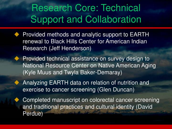 Research Core: Technical Support and Collaboration