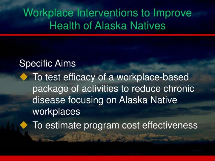 Workplace Interventions to Improve Health of Alaska Natives