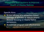 workplace interventions to improve health of alaska natives2
