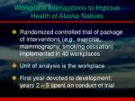 workplace interventions to improve health of alaska natives3