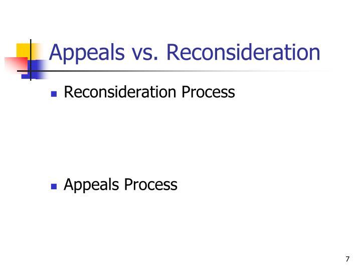 Appeals vs. Reconsideration