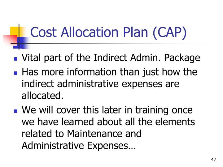 Cost Allocation Plan (CAP)