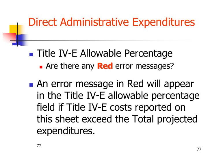 Direct Administrative Expenditures