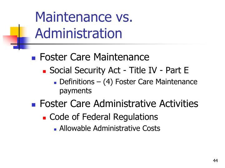 Maintenance vs. Administration