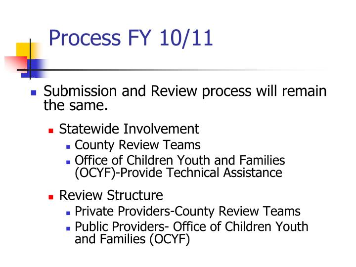 Process FY 10/11