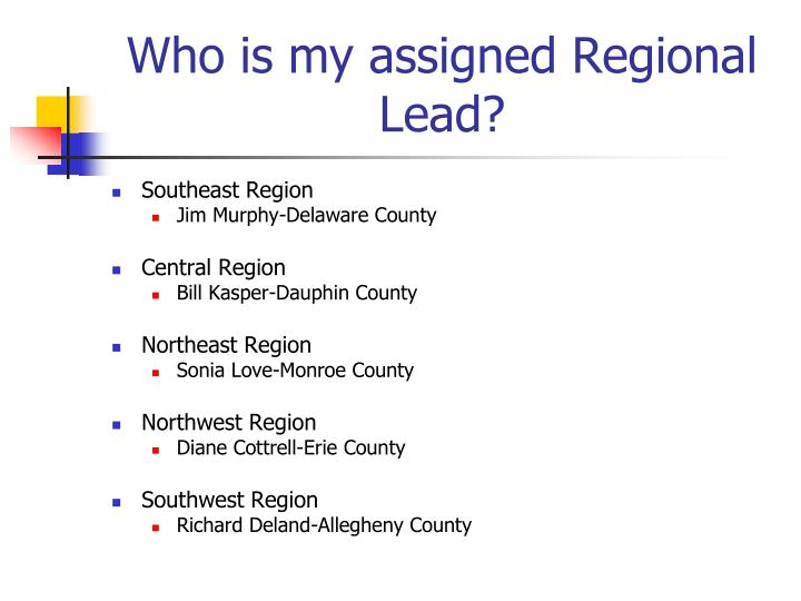 Who is my assigned Regional Lead?