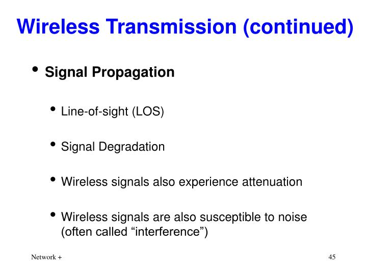 Wireless Transmission (continued)