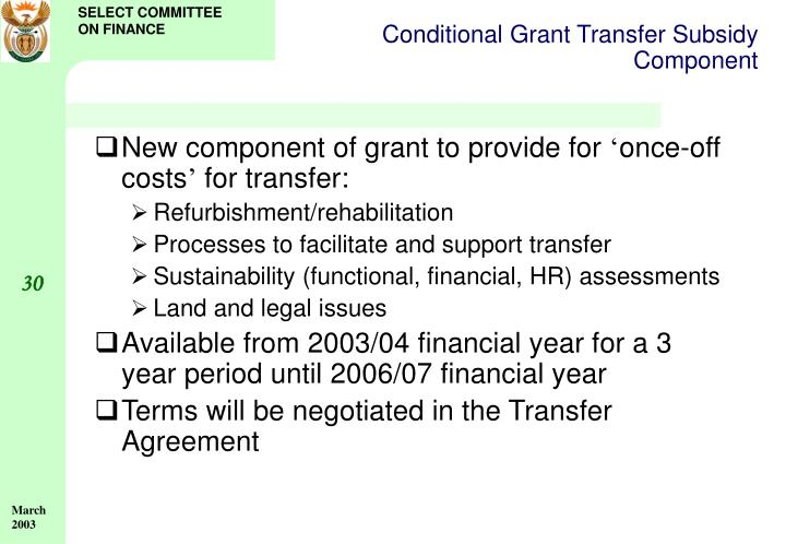 Conditional Grant Transfer Subsidy Component