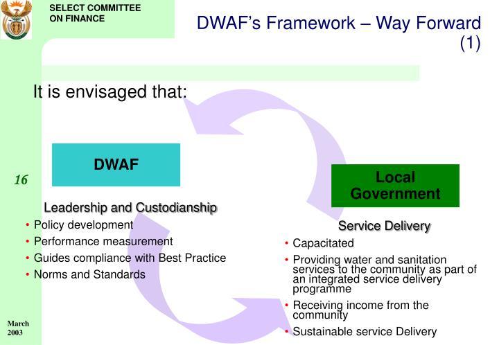 DWAF's Framework – Way Forward (1)