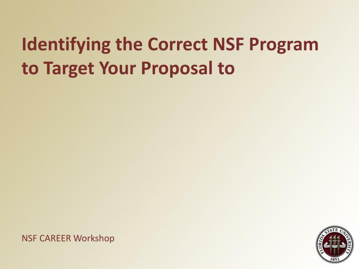 Identifying the Correct NSF Program to Target Your Proposal to