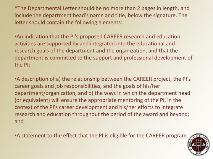 *The Departmental Letter should be no more than 2 pages in length, and include the department head's name and title, below the signature. The letter should contain the following elements: