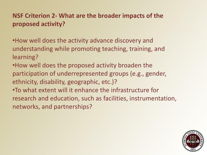 NSF Criterion 2- What are the broader impacts of the proposed activity?