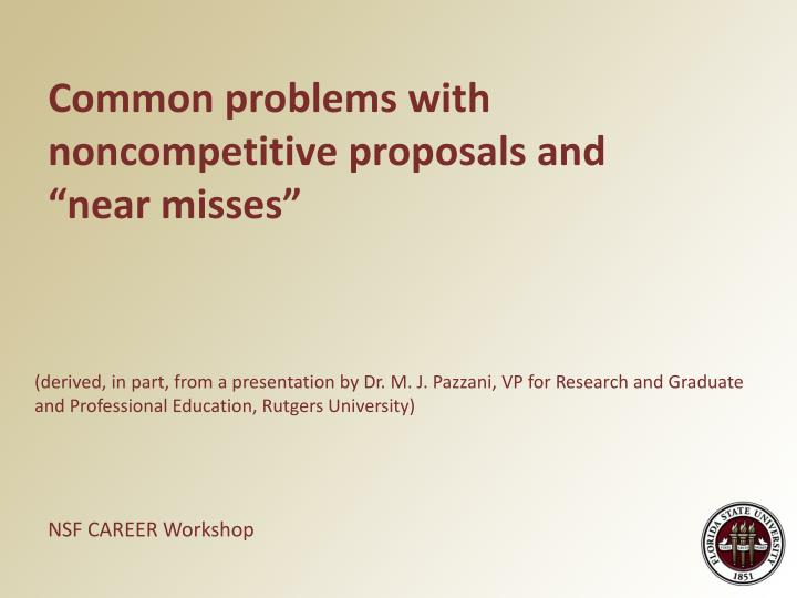 """Common problems with noncompetitive proposals and """"near misses"""""""