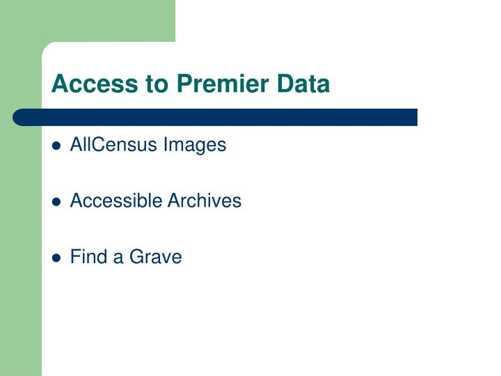 Access to Premier Data