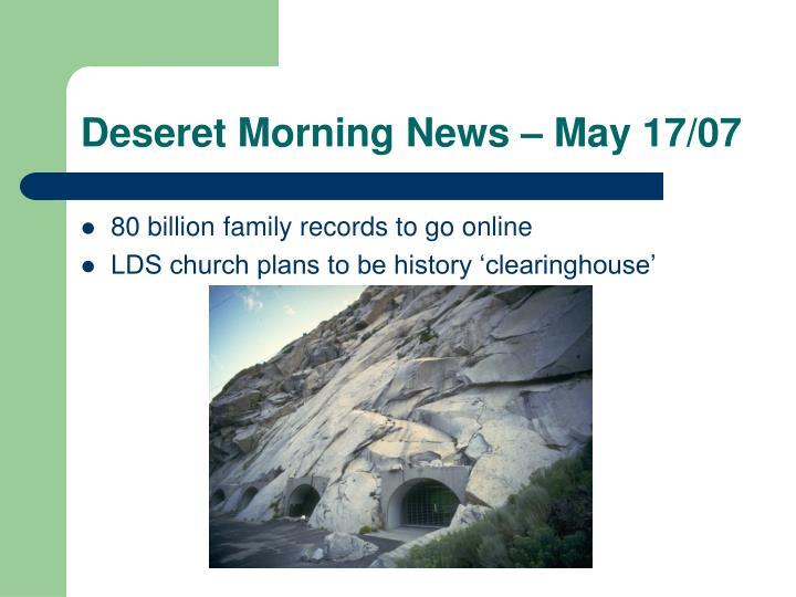 Deseret Morning News – May 17/07