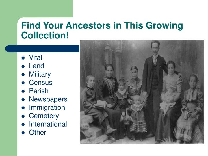 Find Your Ancestors in This Growing Collection!