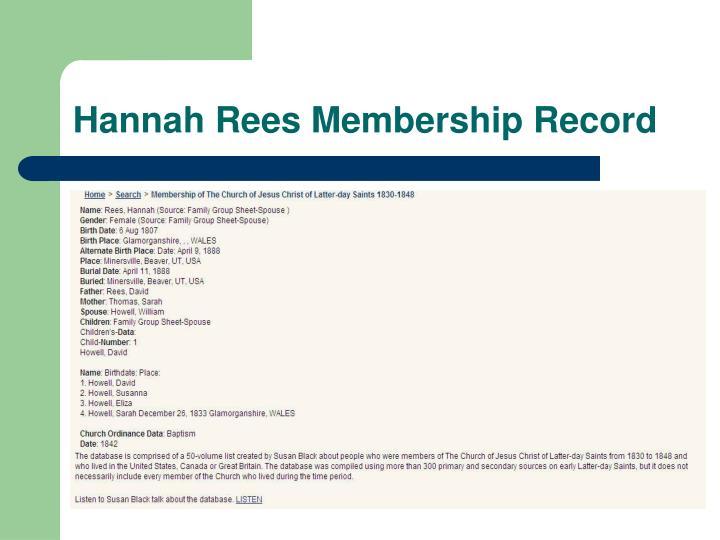 Hannah Rees Membership Record