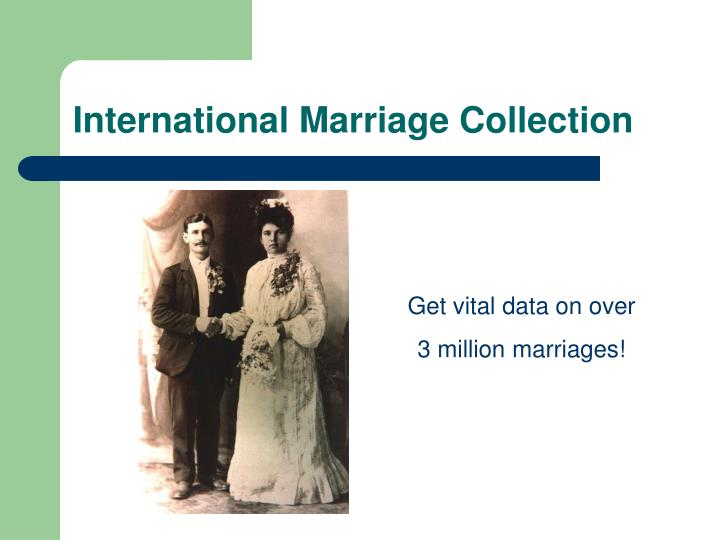 International Marriage Collection